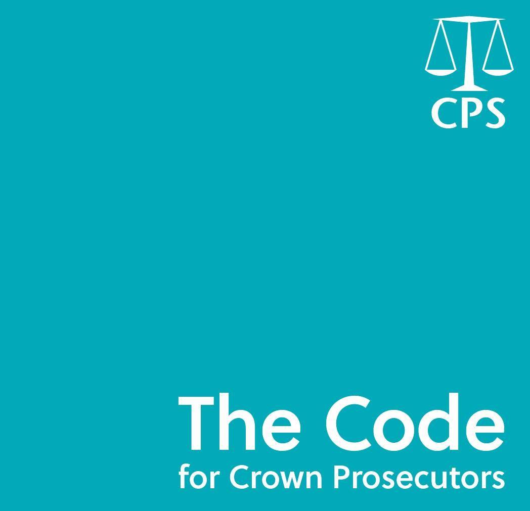 Midlands Fraud Forum - CPS : Code for Crown Prosecutors October 2018